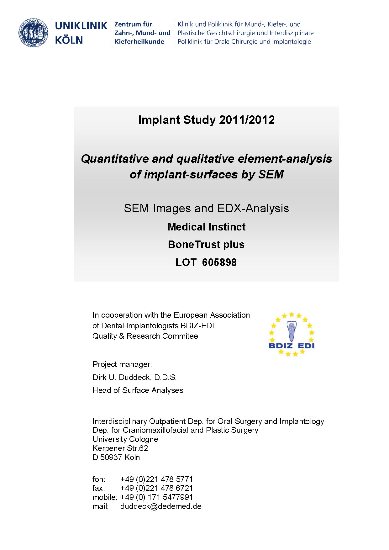 Study Report - Quantitative and qualitative element-analysis of implant-surfaces by SEM