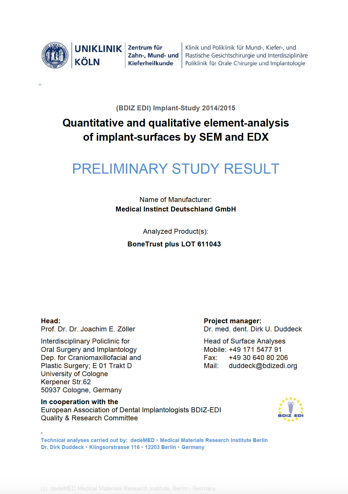 Quantitative And Qualitative Element Analysis Of Implant Surfaces By SEM And EDX